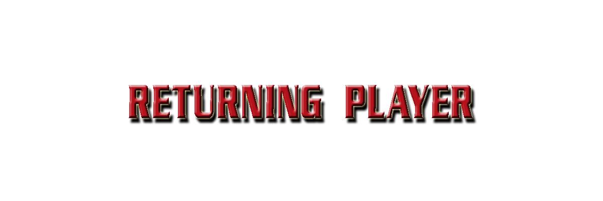 returning_player_-_text.jpg